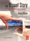 The Visual Story : Creating the Visual Structure of Film, TV and Digital Media - eBook