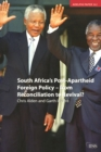 South Africa's Post Apartheid Foreign Policy : From Reconciliation to Revival? - eBook
