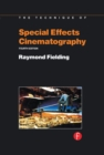 Techniques of Special Effects of Cinematography - eBook