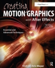 Creating Motion Graphics with After Effects : Essential and Advanced Techniques - eBook