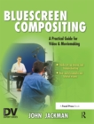 Bluescreen Compositing : A Practical Guide for Video & Moviemaking - eBook