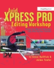 Avid Xpress Pro Editing Workshop - eBook