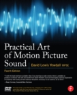 Practical Art of Motion Picture Sound - eBook