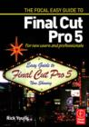 Focal Easy Guide to Final Cut Pro 5 : For New Users and Professionals - eBook