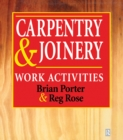 Carpentry and Joinery: Work Activities - eBook