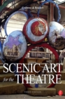 Scenic Art for the Theatre : History, Tools and Techniques - eBook
