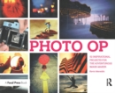 Photo Op : 52 Weekly Ideas for Creative Image-Making - eBook