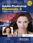 Adobe Photoshop Elements 8: Maximum Performance : Unleash the hidden performance of Elements - eBook