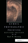 Gumoil Photographic Printing, Revised Edition - eBook