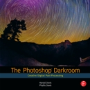 The Photoshop Darkroom : Creative Digital Post-Processing - eBook
