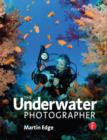 The Underwater Photographer - eBook