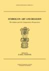 Symbols in Art and Religion : The Indian and the Comparative Perspectives - eBook