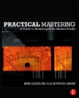 Practical Mastering : A Guide to Mastering in the Modern Studio - eBook