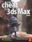 How to Cheat in 3ds Max 2009 : Get Spectacular Results Fast - eBook