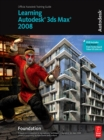 Learning Autodesk 3ds Max 2008 Foundation - eBook