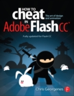 How to Cheat in Adobe Flash CC : The Art of Design and Animation - eBook