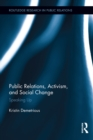 Public Relations, Activism, and Social Change : Speaking Up - eBook