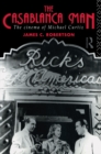 The Casablanca Man : The Cinema of Michael Curtiz - eBook