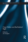 Class Politics and the Radical Right - eBook