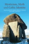 Mysticism, Myth and Celtic Identity - eBook