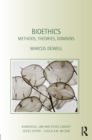 Bioethics : Methods, Theories, Domains - eBook