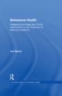 Behavioral Health : Integrating Individual and Family Interventions in the Treatment of Medical Conditions - eBook