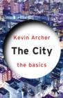 The City: The Basics - eBook