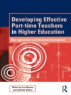 Developing Effective Part-time Teachers in Higher Education : New Approaches to Professional Development - eBook