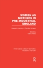 Women as Mothers in Pre-Industrial England - eBook