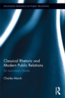 Classical Rhetoric and Modern Public Relations : An Isocratean Model - eBook