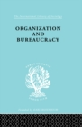 Organisatn&Bureaucracy Ils 157 - eBook