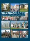Shaping Places : Urban Planning, Design and Development - eBook