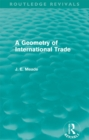 A Geometry of International Trade (Routledge Revivals) - eBook