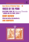 "Voices of the Poor : Selections from the ""Morning Chronicle"" ""Labour and the Poor"" - eBook"