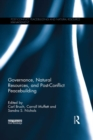 Governance, Natural Resources and Post-Conflict Peacebuilding - eBook