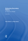 Enlivening Secondary History: 50 Classroom Activities for Teachers and Pupils - eBook