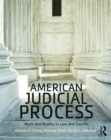 American Judicial Process : Myth and Reality in Law and Courts - eBook
