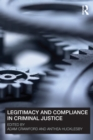 Legitimacy and Compliance in Criminal Justice - eBook