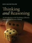 Thinking and Reasoning : An Introduction to the Psychology of Reason, Judgment and Decision Making - eBook
