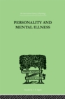 Personality and Mental Illness : An Essay in Psychiatric Diagnosis - eBook