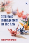 Strategic Management in the Arts - eBook