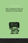 The Construction Of Reality In The Child - eBook