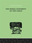 The Moral Judgment Of The Child - eBook
