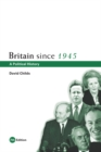 Britain Since 1945 : A Political History - eBook