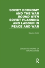 Soviet Economy and the War bound with Soviet Planning and Labour - eBook