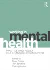 Working in Mental Health : Practice and Policy in a Changing Environment - eBook