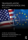Transatlantic Relations since 1945 : An Introduction - eBook