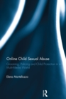 Online Child Sexual Abuse : Grooming, Policing and Child Protection in a Multi-Media World - eBook