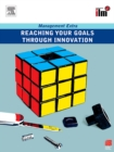 Reaching Your Goals Through Innovation - eBook