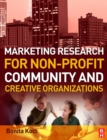 Marketing Research for Non-profit, Community and Creative Organizations - eBook